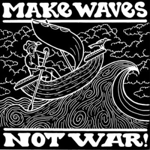 make waves not war tile